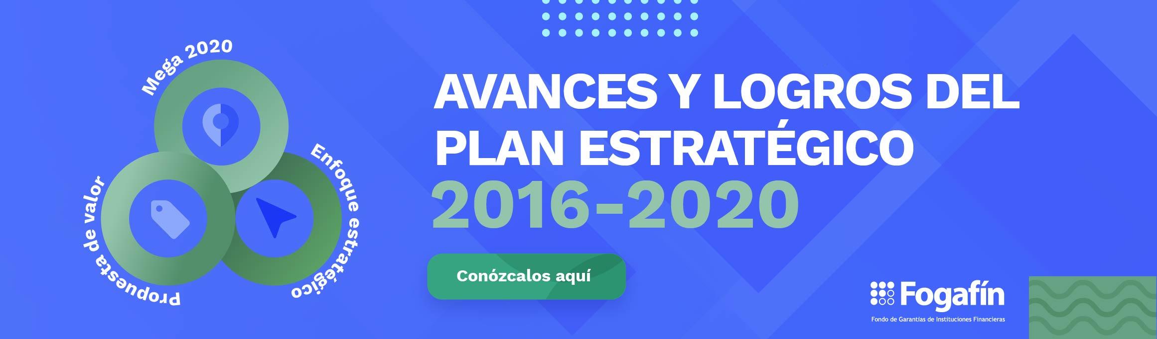 Avances y logros del Plan Estratégico 2016-2020
