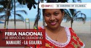 Feria Nacional de Servicio al Ciudadano - Manaure Guajira