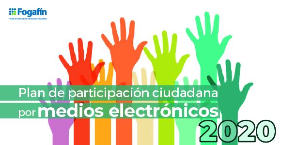 conozca nuestro plan de participación ciudadana por medios electrónicos